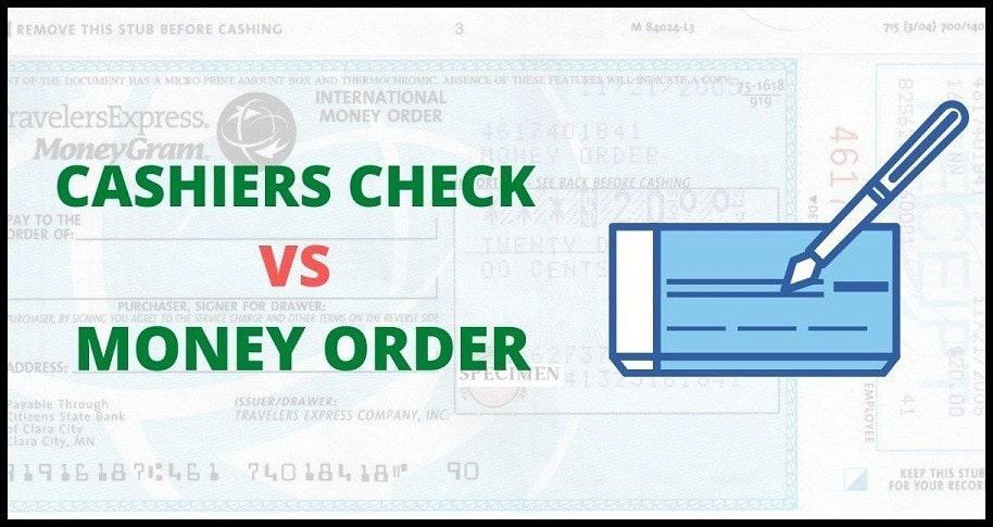 CASHIERS CHECK MONEY ORDER